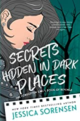 Secrets Hidden in Dark Places (The Raven Four Book 3) Kindle Edition