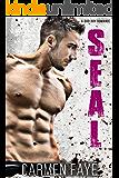 SEAL: A Bad Boy Romance