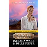 Dancing Around Love (The Mail Order Brides of Truth or Consequences Book 6)