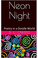 Neon Night: Poetry in a Doodle World Kindle Edition