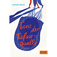 Tanz der Tiefseequalle: Roman (German Edition) book cover
