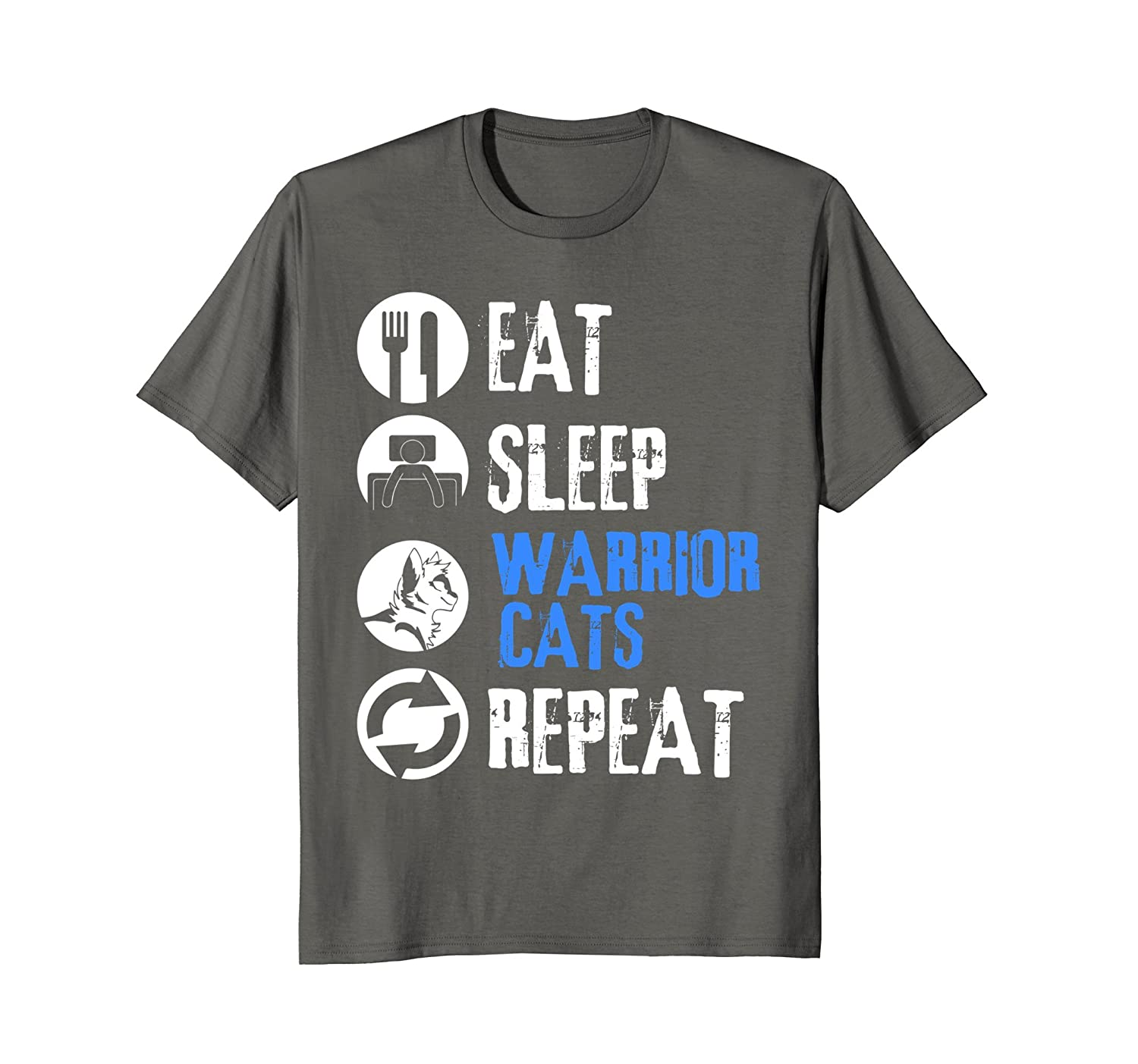 2a4d5772b Funny Eat Sleep Warrior Cats Repeat Cat Lover T-Shirt-ah my shirt one