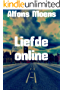 Liefde online (Dutch Edition)