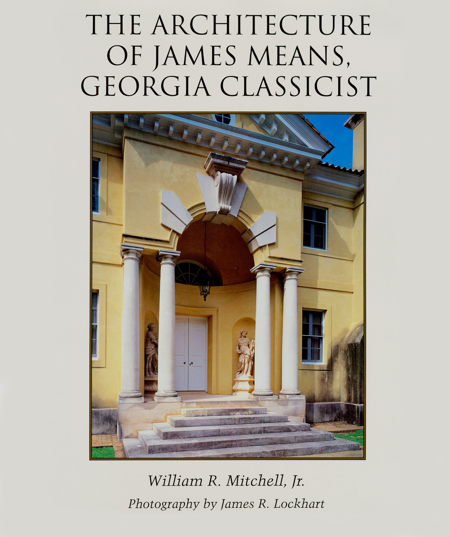 the architecture of james means georgia classicist william r