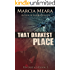 That Darkest Place: Riverbend Book 3
