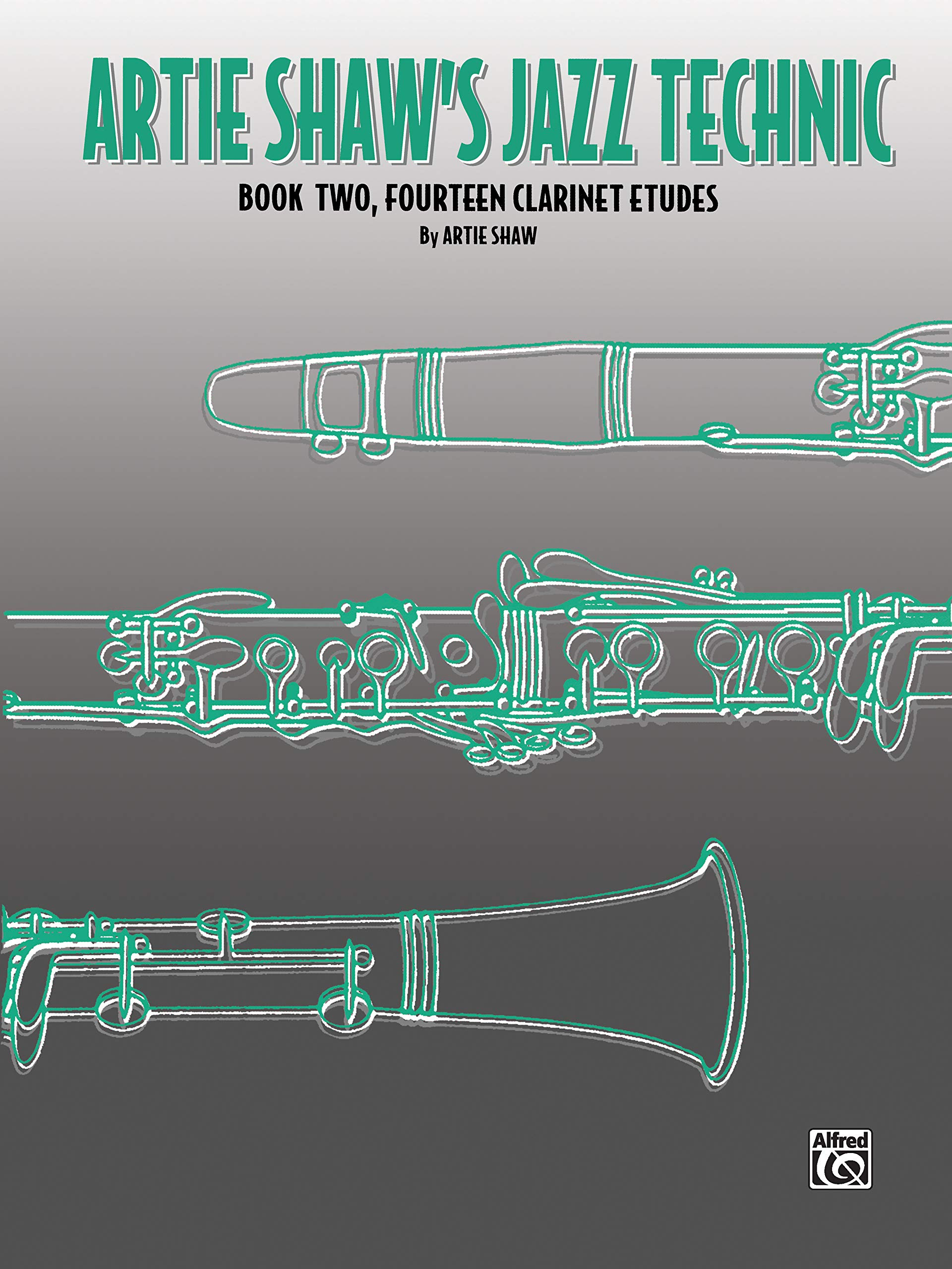 Artie Shaws Jazz Technic, Book 1: Clarinet Method