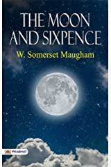 The Moon and Sixpence is a novel by W. Somerset Maugham Kindle Edition