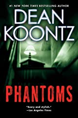 Phantoms: A Thriller Kindle Edition