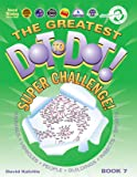 The Greatest Dot-To-Dot! Super Challenge