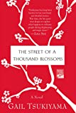 The Street of a Thousand Blossoms: A Novel