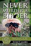 Never Murder a Birder: Volume 11 (Leigh Koslow Mystery Series)