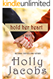 Hold Her Heart (Words of the Heart)
