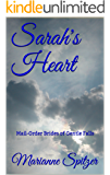 Sarah's Heart: Mail-Order Brides of Gentle Falls