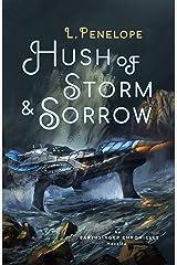 Hush of Storm & Sorrow: An Earthsinger Chronicles Novella (Earthsinger Chronicles Novellas Book 2) Kindle Edition