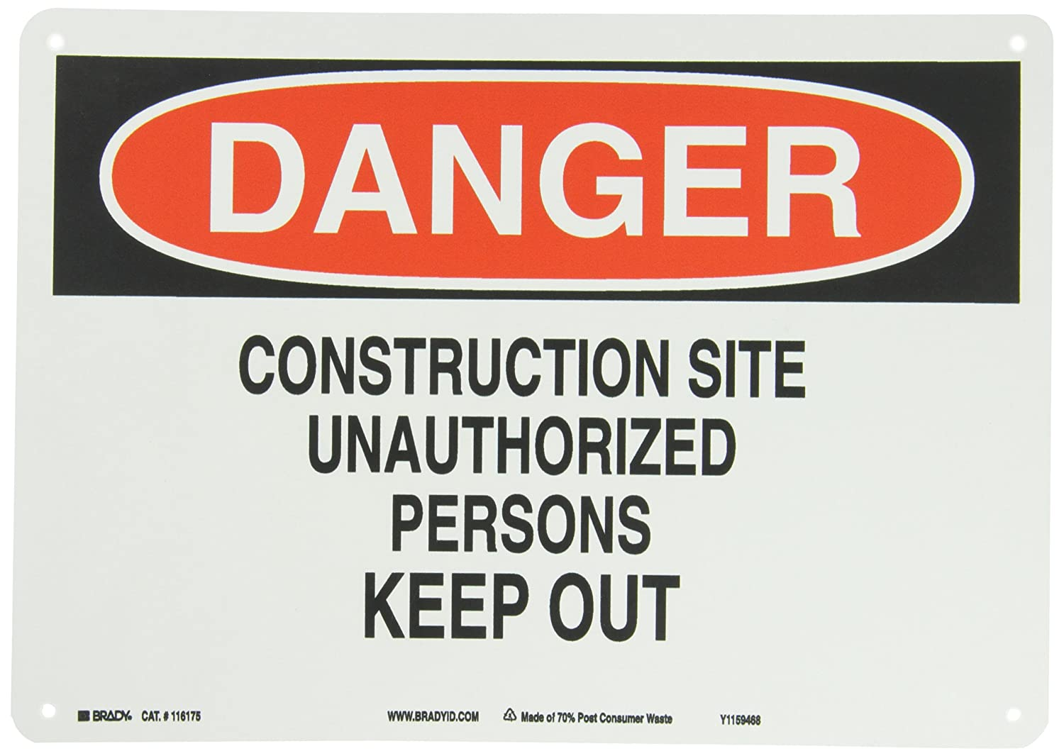 Red And Black On White Color Sustainable Safety Sign Brady 118231 14 Width x 10 Height B-558 Pressure Sensitive Legend Danger Construction Site Unauthorized Persons Keep Out Legend Danger Construction Site Unauthorized Persons Keep Out