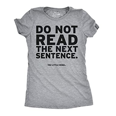 f1de5f09 Women's Do Not Read The Next Sentence T Shirt Funny English Shirt for Women  (Grey
