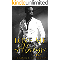 Love Me Always: A Romance Anthology