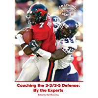 Coaching the 3-3/3-5 Defense: By the Experts (English Edition)