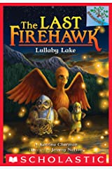 Lullaby Lake: A Branches Book (The Last Firehawk #4) Kindle Edition