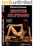 Notte di fuoco (Dream Force)
