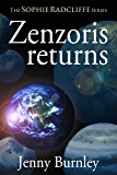 Zenzoris Returns (The Sophie Radcliffe Series Book 1)