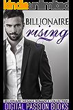 ROMANCE: Billionaire Rising (Billionaire Menage Romance Collection) (New Adult Contemporary Romance Short Stories Book 1)