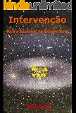 Intervenção: Para a Ascensão do Sistema Solar - Livro 10