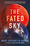 The Fated Sky (Lady Astronaut Book 2)