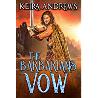 The Barbarian's Vow (Barbarian Duet Book 2)
