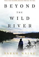 Beyond The Wild River (English