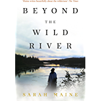 Beyond the Wild River (English Edition)
