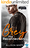 Grey: The Reconnection (Spectrum Series Book 4)
