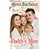 Daddy's Mine (Single Title Series Book 4)