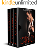 Haven City Series Books 7-9: Alpha's Gamble (Haven City Series #7), Alpha Enchanted (Haven City Series #8), Alpha's Cage (Haven City Series #9)