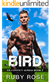 Bird: An Ex-Convict and Curvy Woman Romance (Ex-Convict Alphas Book 2)
