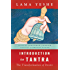 Introduction to Tantra: The Transformation of Desire