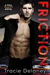 Friction (The Full Velocity Series Book 1) Kindle Edition