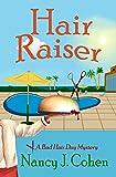 Hair Raiser (The Bad Hair Day Mysteries Book 2)