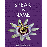 Speak Its Name (English Edition)