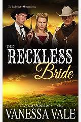 Their Reckless Bride (Bridgewater Series Book 12) Kindle Edition