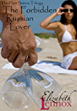 The Forbidden Russian Lover (The Hart Sisters Trilogy Book 3)