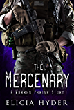 The Mercenary: A Warren Parish Story (The Soul Summoner Companion Stories Book 2)
