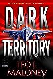 Dark Territory (Kindle Single) (A Dan Morgan Thriller)
