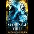 Elemental Thief (Ridley Kayne Chronicles Book 1)