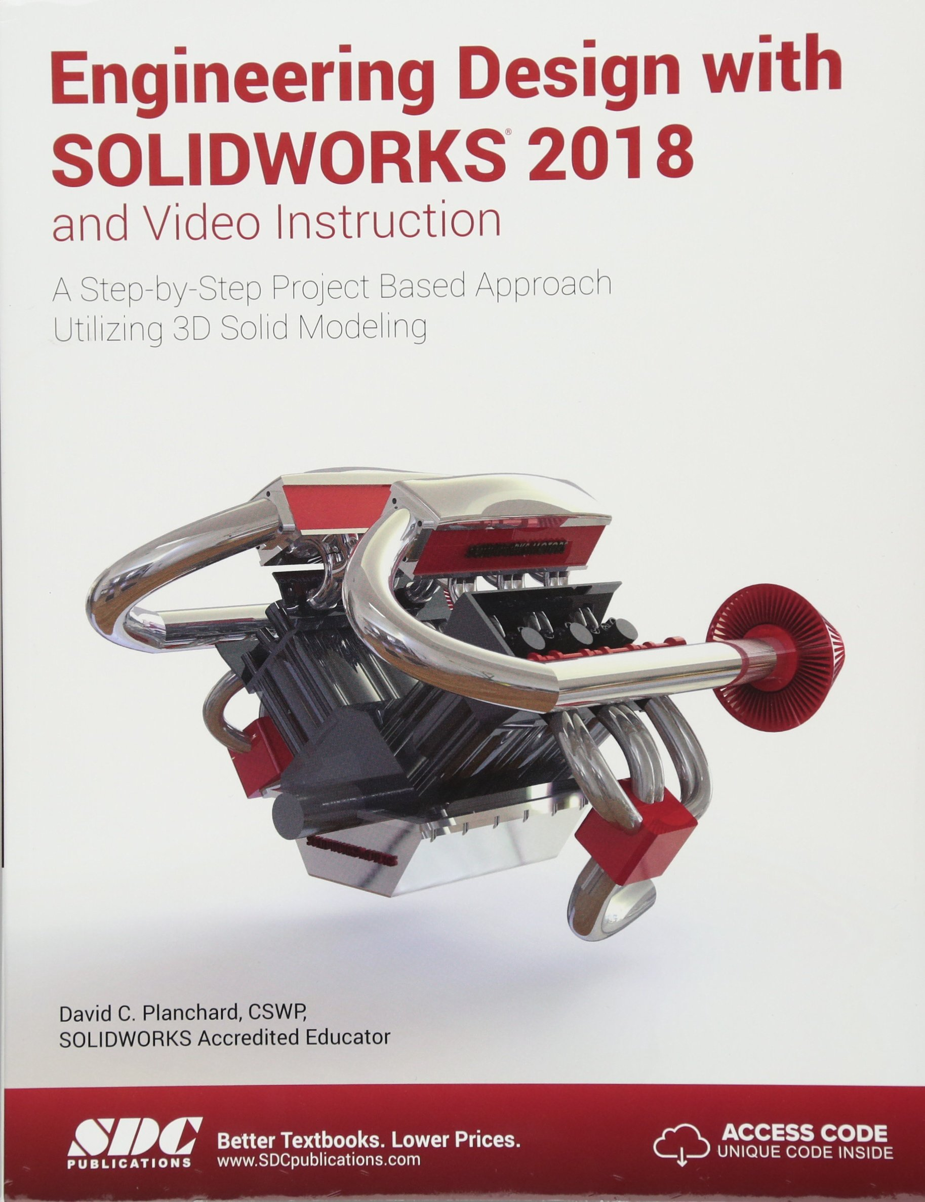 Engineering Design With Solidworks 2018 And Video Instruction David Planchard 9781630571474 Amazon Com Books