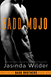 Badd Mojo (The Badd Brothers Book 6) (English Edition)