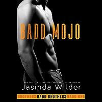 Badd Mojo (The Badd Brothers Book 6) (English Edition)