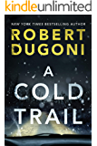 A Cold Trail (Tracy Crosswhite Book 7)