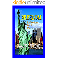Freedom: Reflections on a Farce