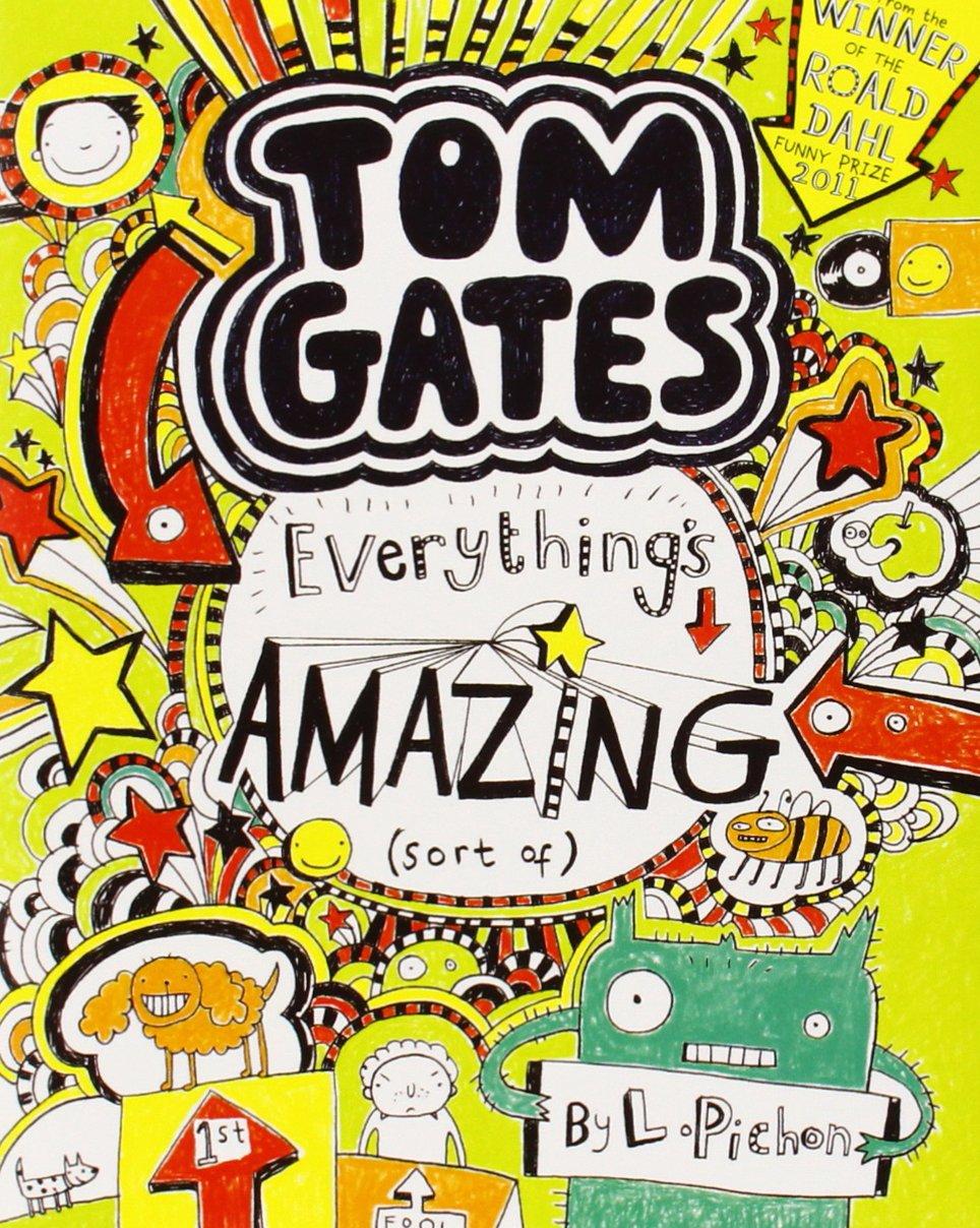 Tom Gates 3 Everything's Amazing (sort of)